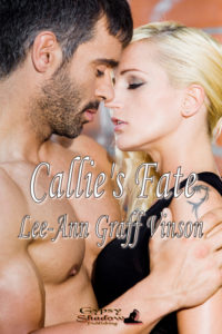 Callie's Fate by Lee-Ann Graff Vinson