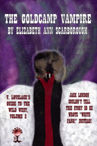 The Goldcamp Vampire by Elizabeth Ann Scarborough
