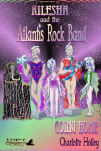 Kilesha and the Atlantis Rock Band: Going Home