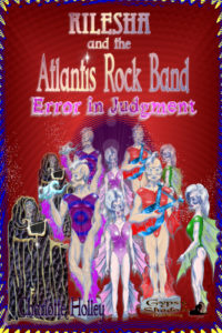 Kilesha & the Atlantis Rock Band: Error in Judgment by Charlotte Holley