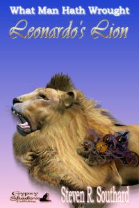 Leonardo's Lion by Steven R. Southard