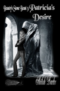 Patricia's Desire, Beauty Stone Beast Series #3, by Shiloh Darke