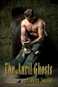 The Anvil Ghosts by Violetta Antcliff