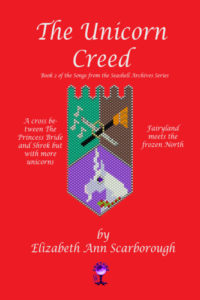 The Unicorn Creed by Elizabeth Ann Scarborough
