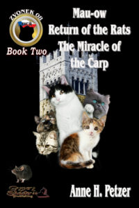 Zvonek2: Mau-ow, Return of the Rats, The Miracle of the Carp by Anne H. Petzer